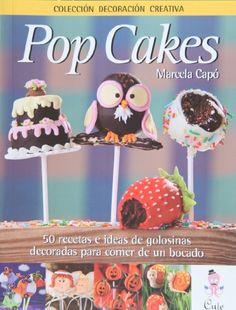 Pop Cakes (in Spanish) (Spanish Edition) by Marcela Capo http://www.amazon.com/dp/9872729700/ref=cm_sw_r_pi_dp_p0YRub1NZSAYS