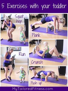5 exercises you can do with your toddler. #motherhood #exercise #fitmom MyTailoredFitness.com