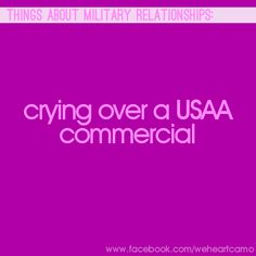 Things About Military Relationships #17 (www.facebook.com/weheartcamo)