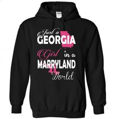 Just a GEORGIA Girl In a MARRYLAND World - #tee time #hoodie design. ORDER NOW => https://www.sunfrog.com/Names/Just-a-GEORGIA-Girl-In-a-MARRYLAND-World-Black-Hoodie.html?68278