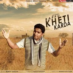 Hanji Dosto Lao Ji Great Moments arrived Peridot Music Presents Full Punjabi Video Song Bappu Kheti Karda | By Jeet Khan | Releasing World wide on 6th May 2015 @ Wednesday   Listen Full song @ iTunes Download Now  http://goo.gl/4SJY3I