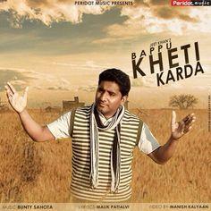 Hanji Dosto Lao Ji Great Moments arrived Peridot Music Presents Full Punjabi Video Song Bappu Kheti Karda | By Jeet Khan | Releasing World wide on 6th May 2015 @ Wednesday   Listen Full song @ iTunes Download Now  http://goo.gl/4SJY3I