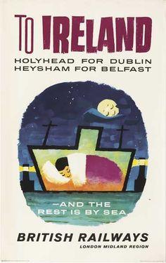 To Ireland - Holyhead for Dublin - Heysham for Belfast - British Railways - 1963 -