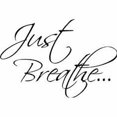 Resultado de imagem para just breathe tattoo | Tatoeages | Pinterest ...
