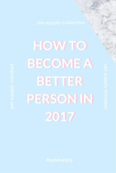 Are you looking to improve your life? Ever found it hard to stick to your self improvement goals? Need motivation and direction on how to go about it all? These self improvement tips will help you on your journey to becoming a better you. This article contains powerful insights about happiness, confidence, and improving yourself to become better. Focus on these steps to make the best of 2017! For more tips and tricks, be sure to comeback at yessupply.co!
