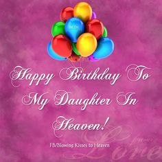 Missing Mother in Heaven Quotes - Bing Images Mothers In Heaven Quotes, Birthday In Heaven Quotes, Happy Birthday In Heaven, Happy Birthday Art, Happy Birthday Daughter, Birthday Poems, Birthday Wishes Cards, Birthday Gifts For Husband, Birthday Messages