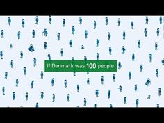 If the Denmark Were 100 People - Good Data