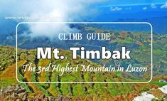 Mt Timbak is very accessible from Baguio. Although considered as the highest peak in the country and highest peak in Luzon, it offers an easy trail. Baguio, Day Hike, Stress Free, Climbing, Hiking, Mountains, Diy, Travel, Walks