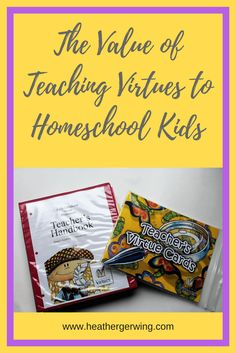 We Choose Virtues Homeschool Curriculum