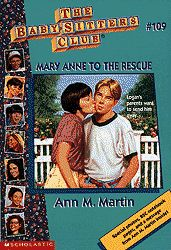 The Baby-Sitters Club #109 Mary Anne to the Rescue