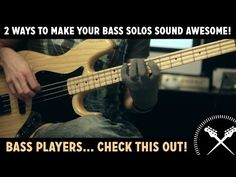 2 ways To Make Your Bass Solos Sound Awesome! (L#85) - Online Bass Lesson