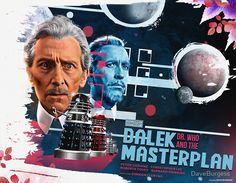 Who - The Dalek Masterplan - Movie Poster Artwork by DaveBurgess Doctor Who Poster, Doctor Who Books, Doctor Who Art, Tardis Dr Who, Peter Cushing, First Doctor, Dalek, Comic Strips, Pop Culture