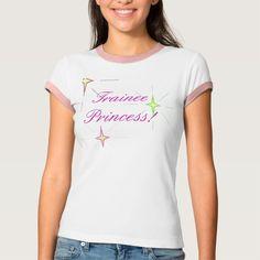 Trainee Princess T Shirt, Hoodie Sweatshirt