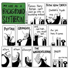 My Life as a Background Slytherin http://emilyscartoons.tumblr.com/ IG @emilyscartoons facebook.com/backgroundslytherin