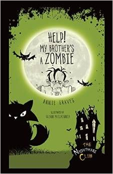 KISS THE BOOK: Help! My Brother's a Zombie by Annie Graves-ADVISABLE