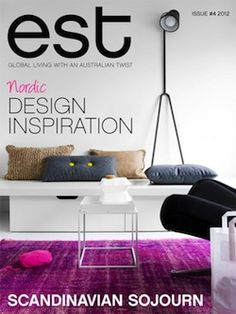 Est Interior Design Magazine, Home Decorating Magazine, Shelter Magazine,  Architecture Magazine, Lifestyle