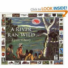 A River Ran Wild: An Environmental History by Lynne Cherry water cycle. Focuses on river in new hampshire and massachusetts and how the river changed over hundres of years. Eventually the death of the river through pollution and how it was revived. Text To Self, Mentor Texts, Reading Rainbow, Reading Levels, Reading Skills, Teaching Reading, Cause And Effect, Children's Literature, Book Activities