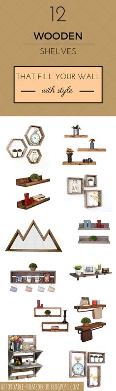In This List You Will Find Wood Rustic Shelves That Decorate Your Interior With Style! Floating Rustic Shelves • Shelves For Kitchen Or Bathroom • Shelves Made Of Reclaimed Wood • Rectangle, Hexagon, Mountain Style Shelves Great For Interiors In Scandinavian, Bohemian And Farmhouse Style! #affordable #home #decor