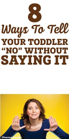 "8 Ways To Tell Your Toddler ""No"" Without Saying It"