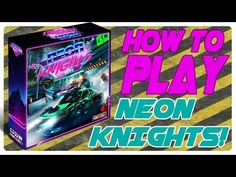 Neon Knights - How to Play Video Board Game Design, Innovation Design, Knights, Board Games, Infographic, Death, Neon, Role Playing Board Games, Tabletop Games