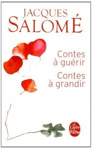 contes-à-guérir-contes-à-grandir-Jacques-Salomé-636x1024 Lus, S Pic, Good To Know, Activities For Kids, Books To Read, Positivity, Social Media, Reading, Amazon Fr