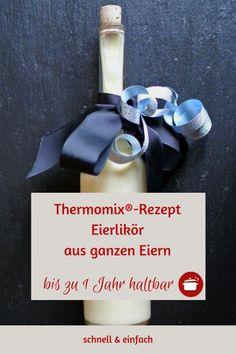 #thermomixrezept schneller Eierlikör ganze Eier