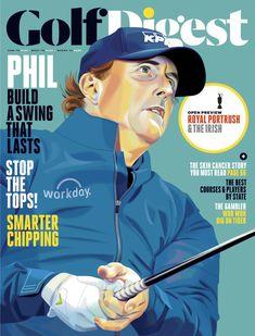 Golf Digest July 2019 Phil Mickelson - Build a Swing That Lasts Flexibility Training Program, Training Programs, Golf Digest Cover, Golf Shoe Bag, Golf Images, Phil Mickelson, Classic Golf, Golf Umbrella, Golf Training
