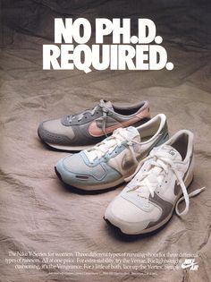 Nike — 'No PH. Just do some effort and run' Advert Vintage Sneakers, Vintage Shoes, Nike Poster, Nike Retro, Vintage Nike, Nike Campaign, Sneaker Posters, Shoe Advertising, Nike Ad