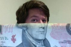Too. Much. Fun. While not particularly a new idea, Reddit user MadSon11 recently photographed a great mashup self-portrait using the lower half of Alexander Hamilton's head from a U.S. $10 bill (top photo). An instant meme was born, and soon dozens of money faces were pouring in from all over the world. The hilarity continues on Visual News.