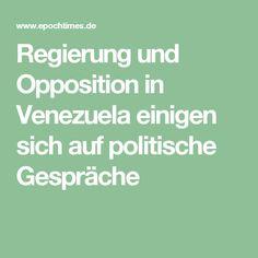 Regierung und Opposition in Venezuela einigen sich auf politische Gespräche