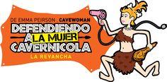 Defendiendo a la MUJER Cavernícola se presenta en el Centro Teatral Manolo Fábregas (Velázquez de León #31, col. San Rafael) los jueves a las 20:30 hrs; viernes 19:30 y 21:30; sábados 18:00 y 20:30; y domingos 16:30 y 18:30 hrs.