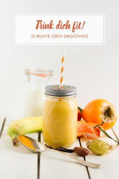 Ab an die Vitaminbar! 22 Smoothies mit der Extraportion Obst