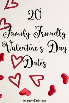 Twenty family-friendly, kid-oriented dates for Valentine's Day. #loveblog2018  20 Valentine's Day Dates for the Whole Family | #LoveBlog Day (Plus Linkup & Giveaway!) https://themorrelltale.com/20-valentines-day-dates-whole-family/
