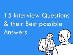 15 Interview Questions & Their Best Possible Answers. Best way to answer frequently asked HR Interview Questions for Freshers on. Accounting Interview Questions, Possible Interview Questions, Frequently Asked Interview Questions, Interview Skills, Interview Questions And Answers, Job Interview Tips, This Or That Questions, Job Interviews, Question And Answer