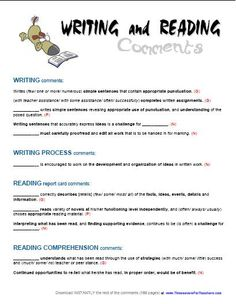 11 free report card comments for reading and writing. See 180 pages of more comments here: http://www.timesaversforteachers.com/report-card-comments