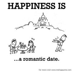 Happiness #19: Happiness is a romantic date.