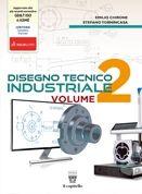 Disegno tecnico industriale. Vol. 2 / Emilio Chirone, Stefano Tornincasa Torino : Il Capitello, 2015