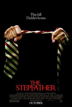 The Stepfather (2009) In this spine-tingling remake of the 1987 thriller, a series of mysterious events leads teenager Michael Harding to suspect that his mother's new boyfriend may be a dangerous serial killer known for preying on families. Penn Badgley, Dylan Walsh, Sela Ward...12b