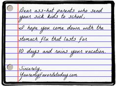 Letter to ass-hat parents who send their sick kids to school