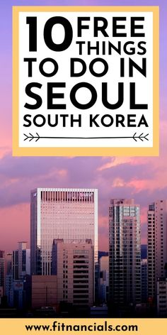 Here is a list of 10 free things to do in Seoul, South Korea. Jeju Island, Countries To Visit, Free Things To Do, Okinawa Japan, Chicago Restaurants, Beautiful Architecture, South Korea, Seoul, Night Life