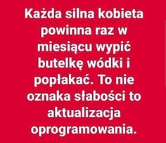 Weekend Humor, Motto, Funny Quotes, Thoughts, Words, Memes, Polish Sayings, Deep Quotes, Hilarious Quotes