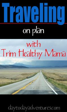 Traveling with the Trim Healthy Mama Plan — Day to Day Adventures Trim Healthy Mama Plan, Trim Healthy Recipes, Thm Recipes, Cream Recipes, Recipies, Vacation Snacks, Travel Snacks, Road Trip Snacks, Road Trips