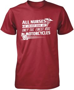 The Finest Nurses Ride Motorcycles