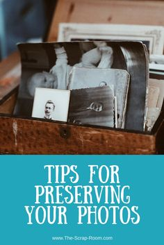 Preserve old photographs with these helpful scrapbooking tips!