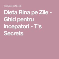 Dieta Rina pe Zile - Ghid pentru incepatori - T's Secrets Smudging, The Cure, Health Fitness, Photoshop, Instagram, Tips, Photography, Asd, Selfies