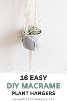 One of the easiest Macrame projects to get started with is a plant hanger. Decorate your house on a budget with 16 easy DIY Macrame plant hangers for beginners! Macrame Plant Hanger Patterns, Free Macrame Patterns, Macrame Plant Holder, Plant Holders Diy, Diy Hanging Planter Macrame, Crochet Plant Hanger, Macrame Wall Hanger, Diy Simple, Macrame Projects