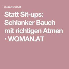 Statt Sit-ups: Schlanker Bauch mit richtigen Atmen • WOMAN.AT