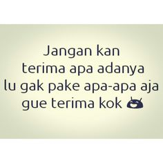 Funny Quotes, Funny Memes, Jokes, Quotes Indonesia, Quote Life, Instagram Quotes, Just Smile, Motto, Haha