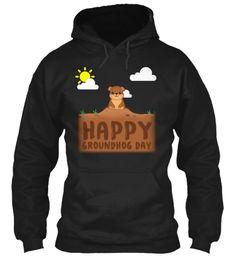 $29.99 Happy Groundhog Day With Groundhog On It Black Sweatshirt Front