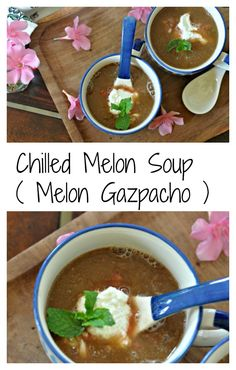 Soup is inspired by the Spanish gazpacho and is my take on the classic ...